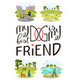 dog is my best friend vector image
