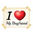I love my boyfriend vector image