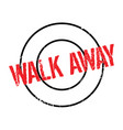 walk away rubber stamp vector image