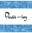 Plastic childrens designer for the game vector image