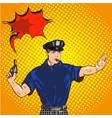 retro police officer stop gesture pop art retro vector image