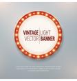 Vintage light circle banner sign Event vector image