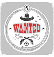 wanted label with cowboy decotarion isolated on vector image vector image