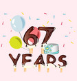 67th years happy birthday card vector image