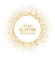 festive background with golden glitter circle vector image
