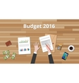 budget 2016 with hand business man vector image