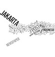 the jakarta post text background word cloud vector image