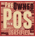 Certified Pre Owned POS Equipment How It Can Give vector image
