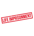 Life imprisonment rubber stamp vector image