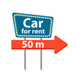 rent car road sign icon vector image