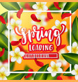 hand drawn calligraphy spring loading vector image vector image