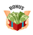 giving money in open present box with dollar vector image