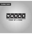 black and white style poker four of a kind vector image