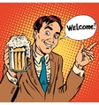 Man welcome to the beer restaurant vector image