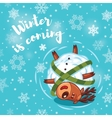 Winter is coming Holiday card with cute cartoon vector image