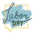 labor day 1 may vector image