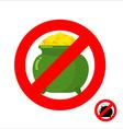 Stop leprechaun gold Forbidden flower pot with vector image