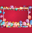 greeting card with balloons white frame and neon vector image