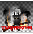 stop terrorism in the fire smoke and skull in the vector image