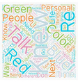 I Know What Color You Are text background vector image