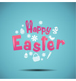 happy easter typography bunny egg vector image