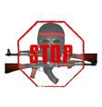 stop terrorism skull mask with kalashnikov assault vector image
