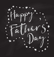 chalkboard fathers day background vector image vector image