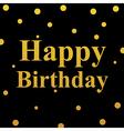 happy birthday gold glittering design vector image