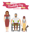 december 3 - world disability day greeting card vector image