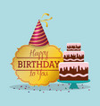happy birthday card invitation with cake hat vector image