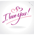 i love you - hand letering vector image vector image