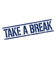 take a break stamp vector image