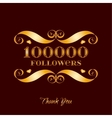 gold 100000 followers badge over brown vector image