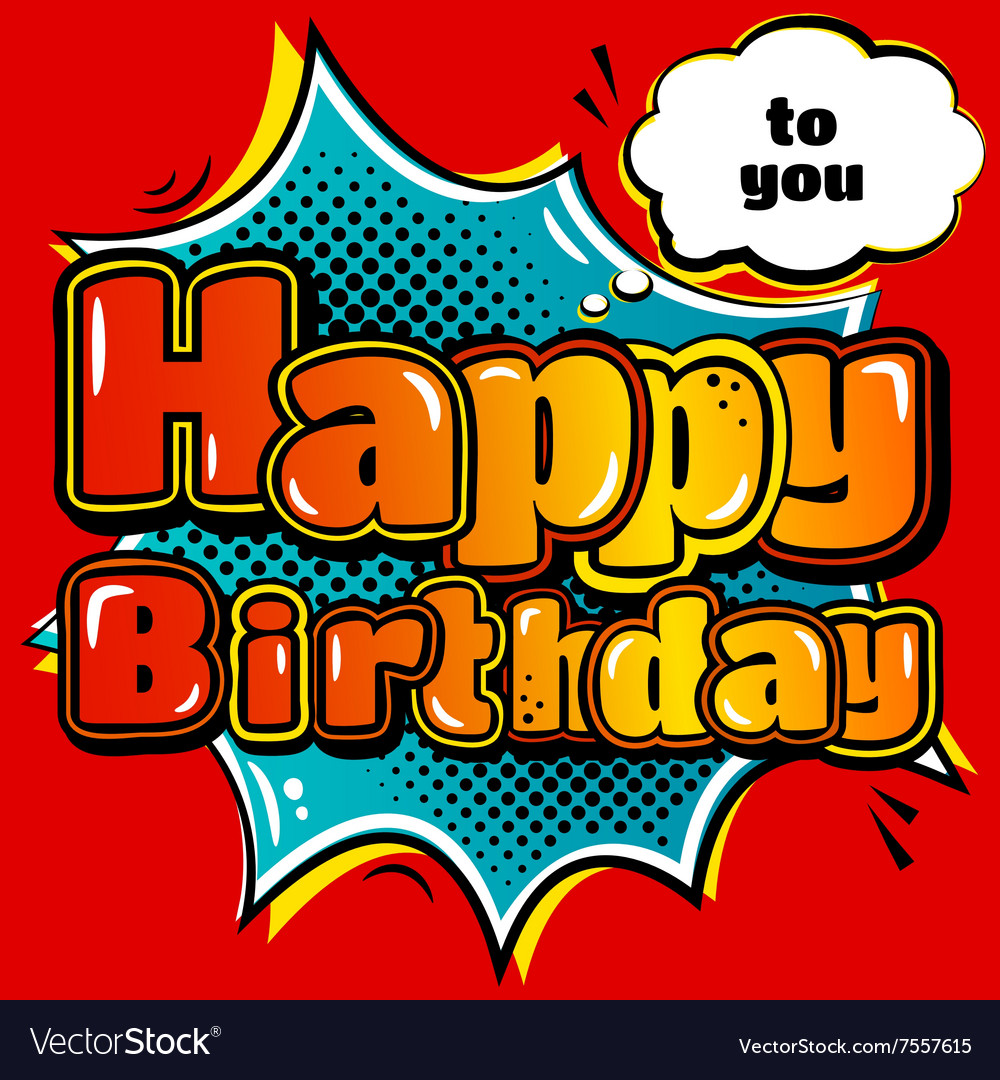 Birthday card in style comic book and speech vector