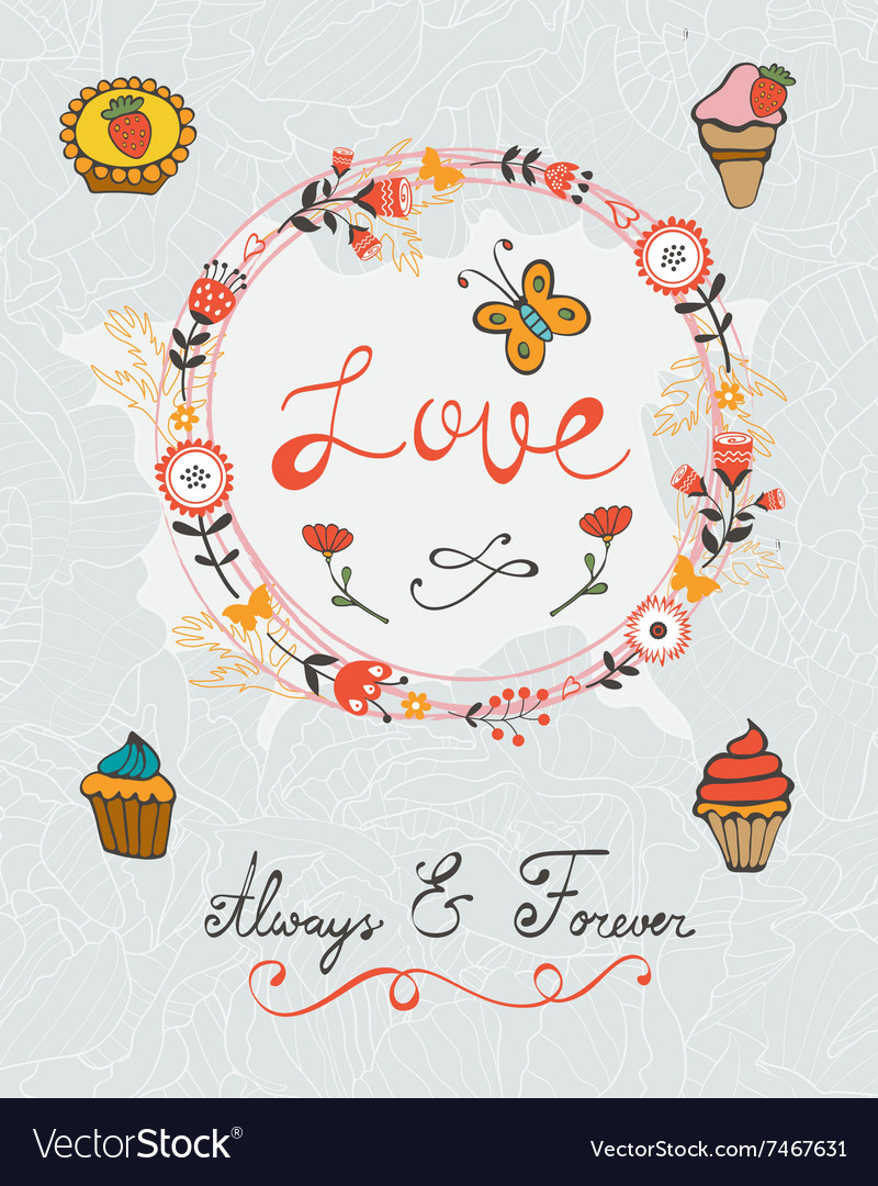 Love concept card with cupcakes and floral wreath vector