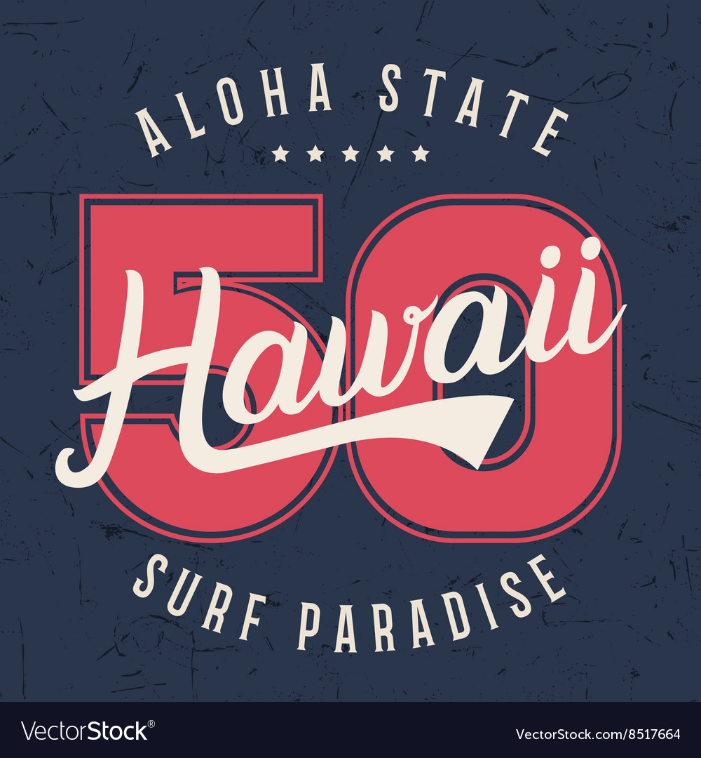 Hawaii lettering typography tshirt graphics vector