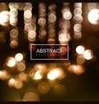 background of blurry defocused bokeh lights vector image