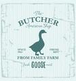 Butcher american shop label design with goose bird vector image