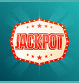 jackpot banner retro light frame with glowing vector image