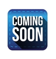 Coming soon button blue vector image