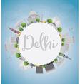 Delhi skyline with grey landmarks vector image