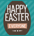 happy easter everyone easter egg vector image