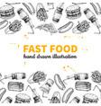 fast food hand drawn frame hand drawn junk vector image