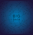 big data complex communication technology center vector image