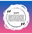 Round Quote Box from Brush Strokes vector image
