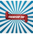 Friendship Day realistic red curved Banner vector image