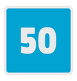 minimum speed fifty limit icon flat style vector image