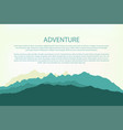 adventure mountain background landscape hills vector image