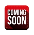 Coming soon button red vector image