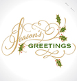SEASONS GREETINGS hand lettering vector image